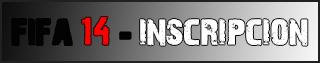 FIFA 14 - Inscripcion